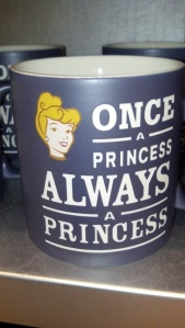 """Once a Princess, Always a Princess"" mug"